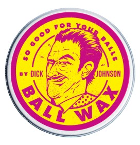 BALL WAX DICK JOHNSON'S